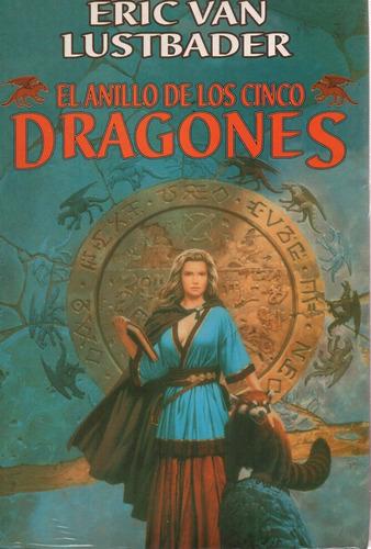 El Anillo De Los Cinco Dragones - Van Lustbader