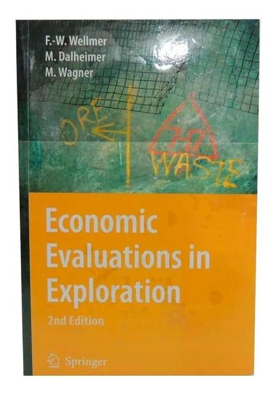 Livro Economic Evaluations In Exploration 2nd Em Inglês