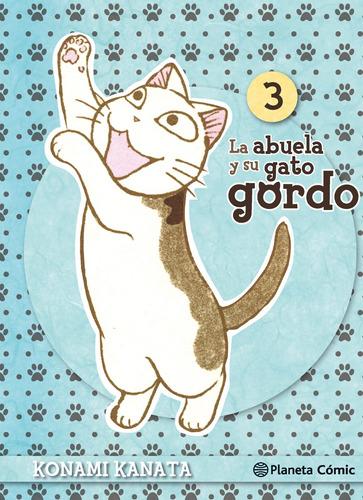 Imagen 1 de 3 de La Abuela Y Su Gato Gordo Nº 03 De Konami Kanata