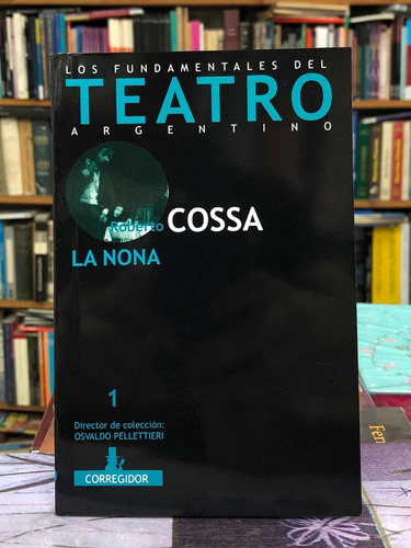 La Nona - Roberto Cossa