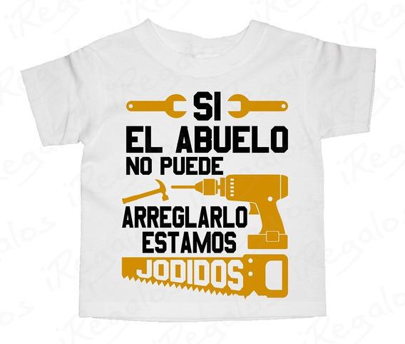 Playera De Niño Personalizada Algodón. Abuelo Arregla Todo