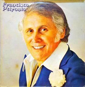 Francisco Petronio Lp 1977 E Partirás 12794