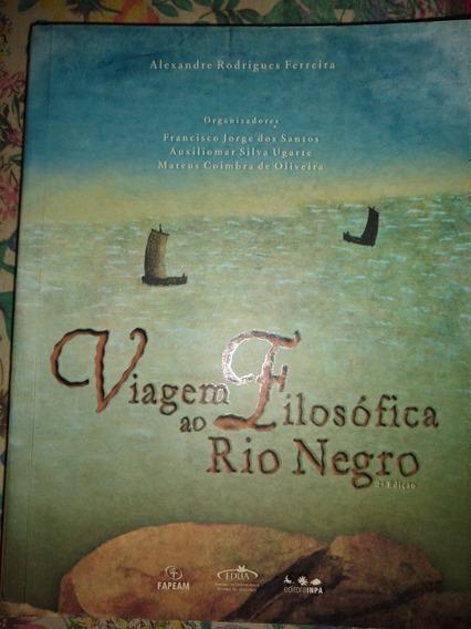 Livro Viagem Filosófica Ao Rio Negro