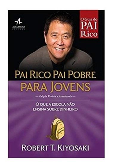 Livro - Pai Rico, Pai Pobre Para Jovens - Kiyosaki
