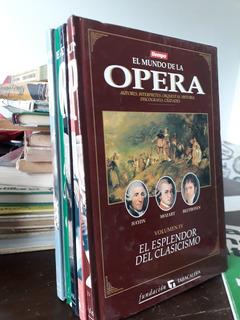 El Mundo De La Opera Iv El Esplendor Del Clasicismo