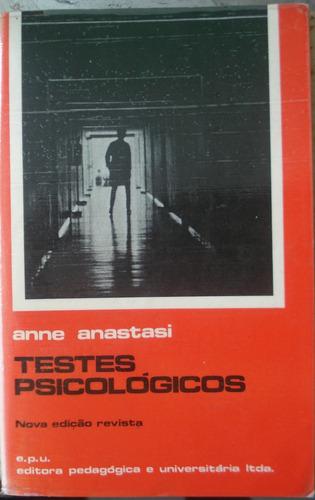 Testes Psicológicos De Anne Anastasi