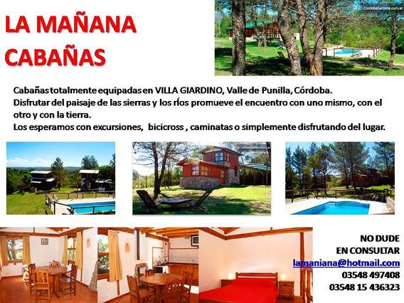 Cabañas La Mañana En Balcon De Punilla. Consulte Promos!!