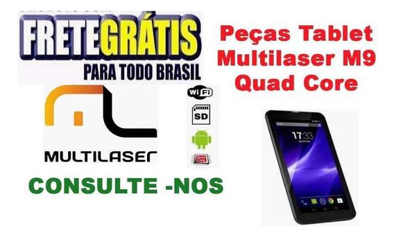 Peças Para Tablet Multilaser M9 Quad Core