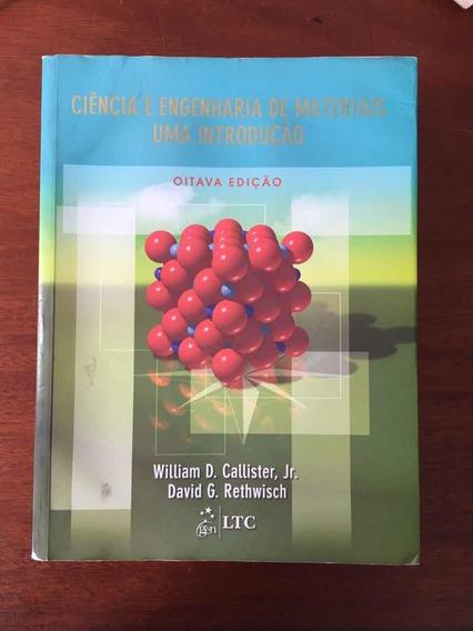 Ciência E Engenharia De Materiais Uma Introdução Livro