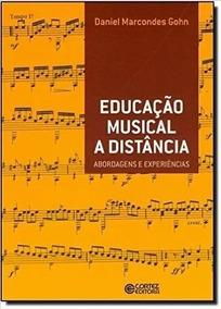 Livro - Educação Musical A Distância - Cortez Editora