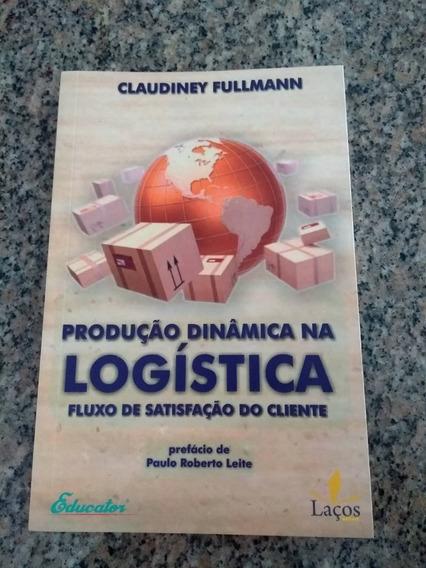 Livro Produção Dinâmica Na Logística