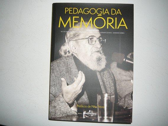 Livro - Pedagogia Da Memória