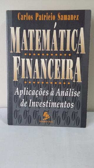 Matemática Financeira . Aplicações À Analise De Investimento