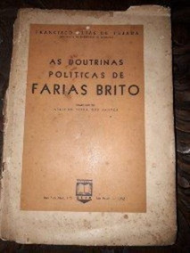 As Doutrinas Políticas De Farias Brito