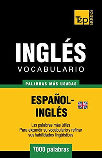 Libro : Vocabulario Español-ingles Britanico - 7000 Pala...