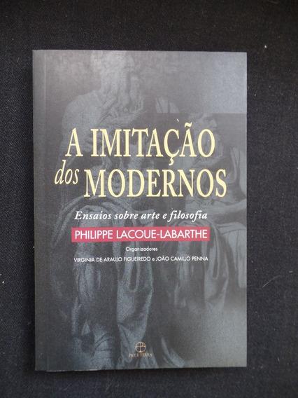 Philippe Lacoue Labarthe - A Imitação Dos Modernos