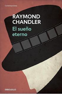 El Sueño Eterno Raymond Chandler