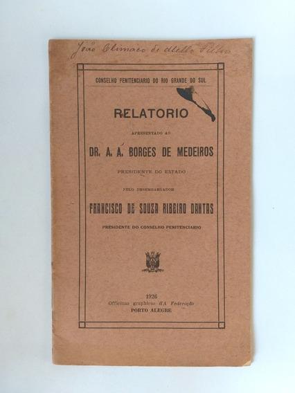 Livro Raro E Antigo: Relatório Penitenciário Do Rs De 1926