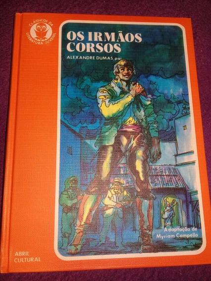 Classicos Da Literatura Juvenil Os Irmaos Corsos N° 37