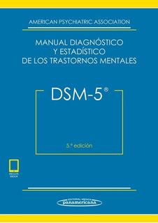Dsm-5. Manual Diagnóstico Y Estadístico 5ta Ed.