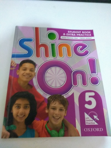 Shine On ! 5 Student Book & Extra Practice