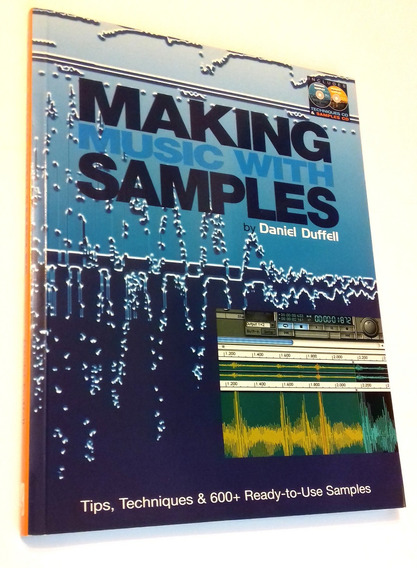 Livro - Making Music With Samples (+ 2 Cds) Novo!