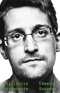 Vigilancia Permanente - Edward Snowden - Planeta Libro Nuevo