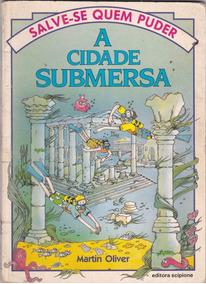 Livro A Cidade Submersa - Salve-se Quem Puder