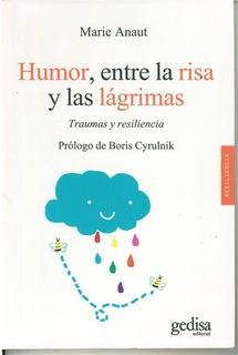 Humor, Entre La Risa Y Las Lagrimas