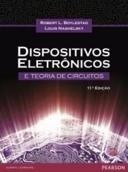 Dispositivos Eletrônicos E Teoria De Circuitos 11ª Ed