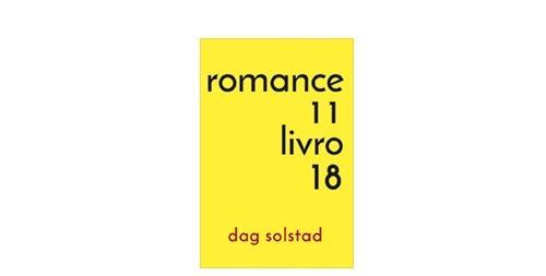 Romance 11, Livro 18  / Dag Solstad