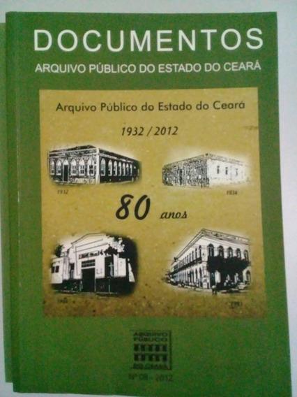 Documentos Revista Do Arquivo Público Do Ceará 80 Anos
