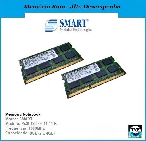 Kit Memória Ram Notebook Smart 8gb (2x4gb) Ddr3l 1600mhz Pc3l-12800s-11-11-f3 2rx8