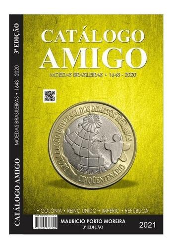 Catálogo Cédulas E Moedas 2021 - Catálogo Amigo