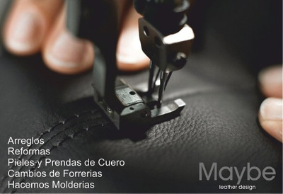 Arreglos Reformas Pieles Cueros Cambios Forreria - Maybe -