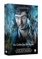 As Crônicas De Bane - Cassandra Clare