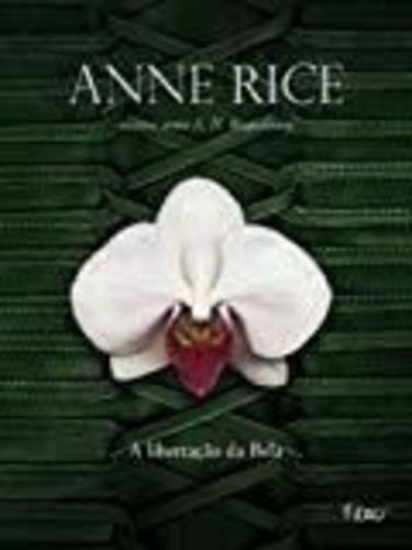 Livro Libertacao Da Bela - Trilogia Erotica Iii Anne Rice