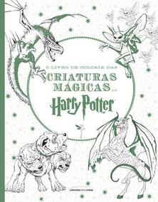 Livro De Colorir Das Criaturas Magicas De Harry Potter, O