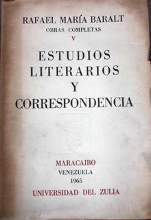 Obras Completas;rafael María Baralt ; Estudios Literarios Y