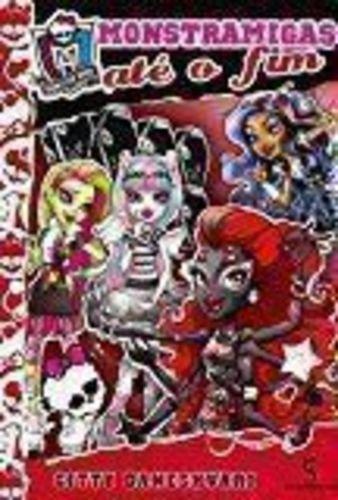 Monster High: Monstramigas Ate O Fim! Gitty Daneshvari
