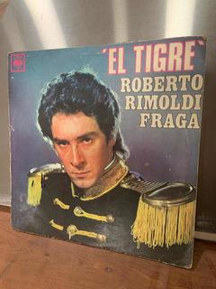 Disco Vinilo Roberto Rimoldi Fraga El Tigre