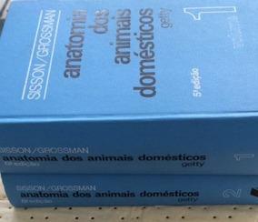 Livro Anatomia Dos Animais Domésticos 2 Volumes Sissongrossm