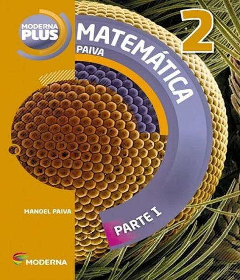 Moderna Plus - Matematica - 2 Ano - Parte I - Ensino Medio -