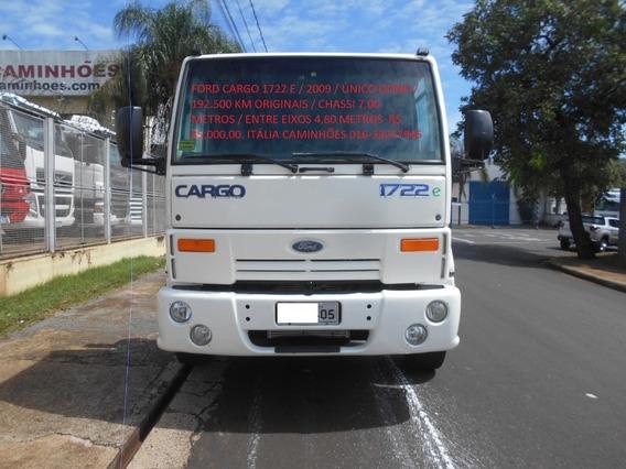 Ford Cargo 1722 / 2009 / Branco 194.000 Km Originais
