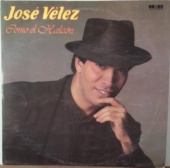 Jose Velez - Como El Halcon - Disco Vinilo 1990