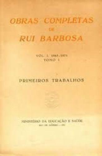 Obras Completas De Rui Barbosa - Discursos Parlamentares