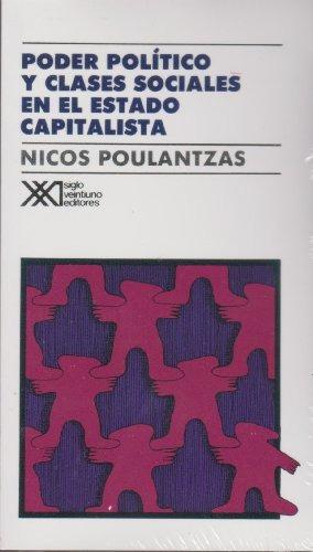 Imagen 1 de 3 de Poder Político Y Clases Sociales, Poulantzas, Ed. Sxxi