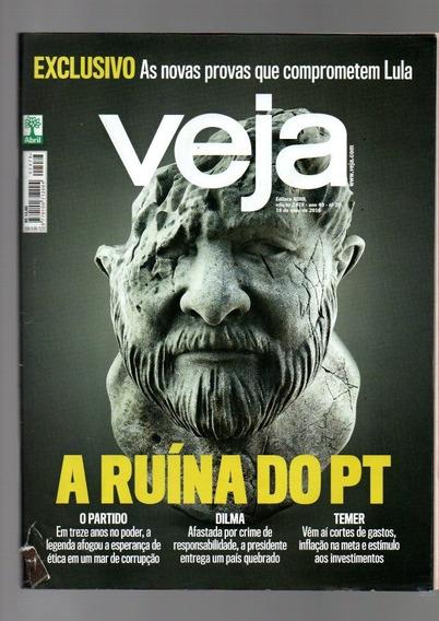 Revista Veja A Ruína Do Pt Nº 2478 Ano 2016