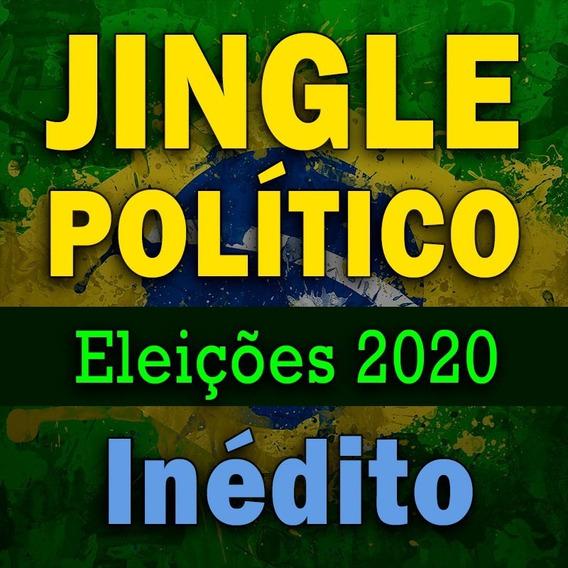 Jingle Político Vereador Ou Prefeito 2020 Criação Inédito
