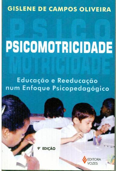Livro Psicomotrocidade Educacao Reeducacao